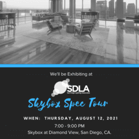 """""""SAVE THE DATE"""" – SDLA Skybox Spec Tour – August 12, 2021"""
